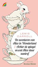 De avonturen van Alice in Wonderland & Achter de spiegel en wat Alice daar aantrof Lewis Carroll, Hardcover