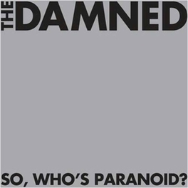 SO, WHO'S.. -REISSUE- .. PARANOID? DAMNED, CD