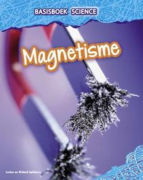 Magnetisme Spilsbury, Louise, Hardcover