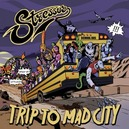 TRIP TO MAD CITY