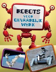 Robots, gevaarlijk werk
