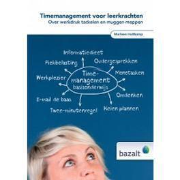 Timemanagement voor leerkrachten over werkdruk tackelen en muggen meppen, Marleen Holtkamp, Hardcover