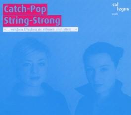 CATCH-POP STRING-STRONG CATCH-POP STRING-STRONG, CD