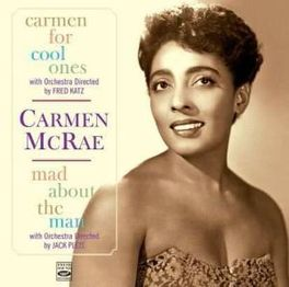 CARMEN FOR COOL ONES +.. .. MAD ABOUT THE MAN // 2LP'S ON 1CD CARMEN MCRAE, CD