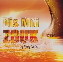 DIS MOI ZOUK V/A, CD