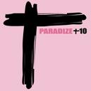 PARADIZE +10 1CD EDITION