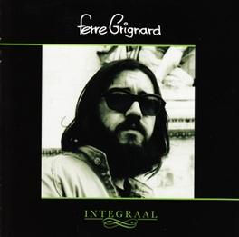 INTEGRAAL COMPLETE STUDIO ALBUMS & CURIOSA FERRE GRIGNARD, CD