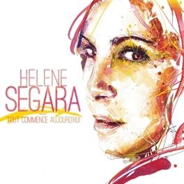 TOUT COMMENCE AUJOURD'HUI HELENE SEGARA, CD