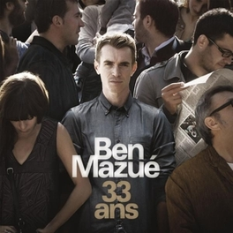 33 ANS BEN MAZUE, CD