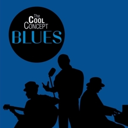 COOL CONCEPT: BLUES V/A, CD