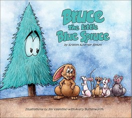 Bruce: the Little Blue Spruce Simon, Kristen Koerner, Hardcover