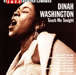 A JAZZ HOUR WITH 'TEACH ME TONIGHT' Audio CD, DINAH WASHINGTON, CD