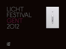 LICHTFESTIVAL GENT 2012 Hardcover