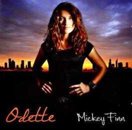 MICKEY FINN ODETTE, CD