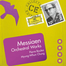 ORCHESTRAL WORKS VARIOUS/PIERRE BOULEZ/MYUNG-WHA CHUNG O. MESSIAEN, CD