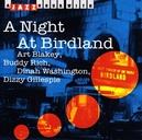 A NIGHT AT BIRDLAND FEAT. ART BLAKEY/BUDDY RICH/DIZZY GILLESPIE/DINAH WASHI