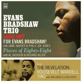 EVANS BRADSHAW TRIO +.. .. ROOSEVELT WARDELL TRIO // 3LP'S ON 2CD'S. EVANS/ROOSEVELT BRADSHAW, CD