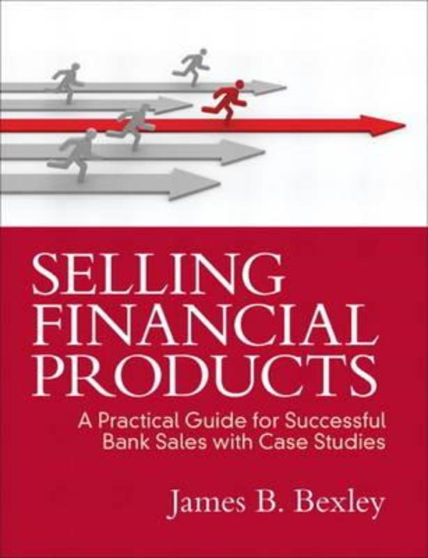 Selling Financial Products Bexley, James B., Paperback
