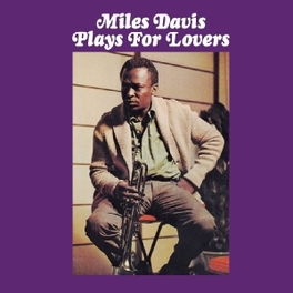 PLAYS FOR LOVERS PLUS 8 BONUS TRACKS MILES DAVIS, CD