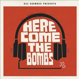 HERE COMES THE BOMBS SUPERGRASS SINGER GAZ COOMBES, CD