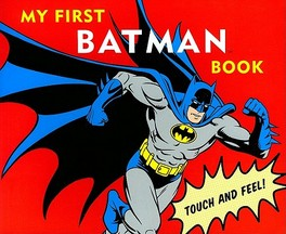 My First Batman Book Touch and Feel!, David Bar Katz, Hardcover