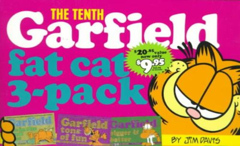 The Tenth Garfield Fat Cat 3-Pack Garfield Life in the Fat Lane (#28); Garfield Tons of Fun (#29); Garfield  Bigger and Better (#30), Davis, Jim, onb.uitv.