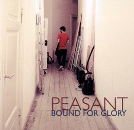BOUND FOR GLORY PEASANT, CD