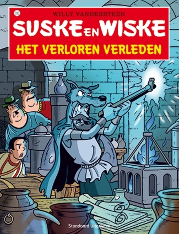 SUSKE EN WISKE 332. HET VERLOREN VERLEDEN SUSKE EN WISKE, Willy Vandersteen, Paperback