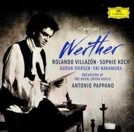 WERTHER ROLANDO VILLAZON/SOPHIE KOCH/PAPPANO/COVENT GARDEN J. MASSENET, CD