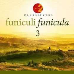 FUNICULI FUNICULA 3 RADIO 2...