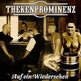 AUF EIN WIEDERSEHEN THEKENPROMINENZ, CD