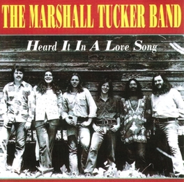 HEARD IT IN A LOVE SONG BEST OF 12 TRACKS Audio CD, MARSHALL TUCKER BAND, CD