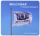 MILCHBAR SEASIDE SEASON 4 DELUXE HARDCOVER PACKAGE