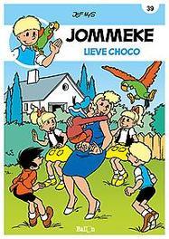JOMMEKE 039. LIEVE CHOCO JOMMEKE, Nys, Jef, Paperback