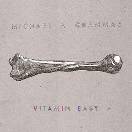 VITAMIN EASY MICHAEL A GRAMMAR, Vinyl LP