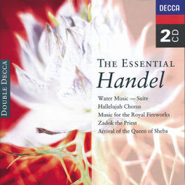 ESSENTIAL HANDEL WATER MUSIC/ZADOK THE PRIEST/HALLALUJAH CHORUS/A.O. Audio CD, G.F. HANDEL, CD
