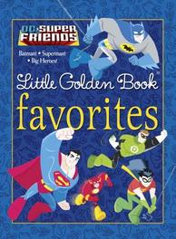 DC Super Friends Little Golden Book Favorites Various, Hardcover
