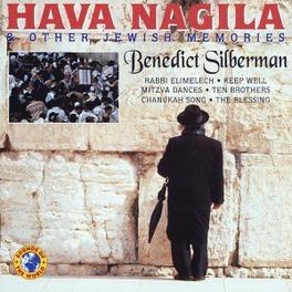 HAVA NAGILA & OTHER ...JEWISH MEMORIES Audio CD, BENEDICT SILBERMAN, CD