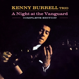 A NIGHT AT THE VANGUARD KENNY BURRELL, CD