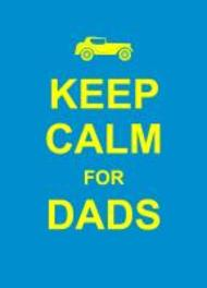 Keep Calm for Dads Summersdale, Hardcover