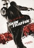 Skin traffik, (DVD)
