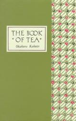 The Book of Tea Classic...