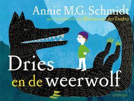 Dries en de weerwolf Schmidt, Annie M.G., Hardcover