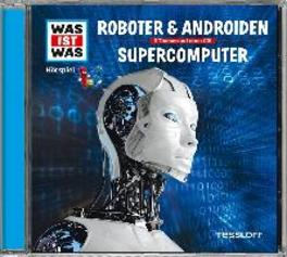 WAS IST WAS FOLGE 07 ROBOTER & ANDROIDEN / SUPERCOMPUTER AUDIOBOOK, CD