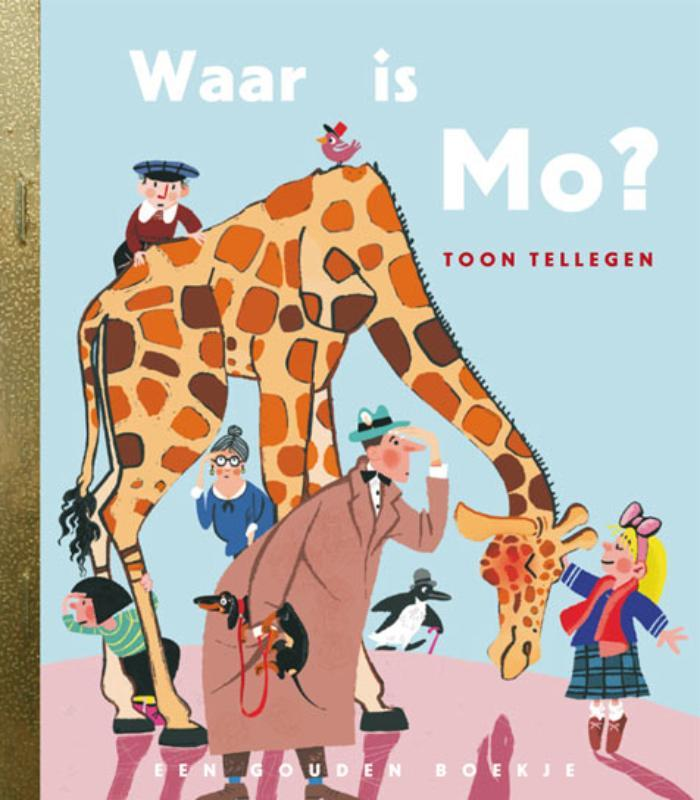 Waar is Mo? GOUDEN BOEKJES SERIE gouden Boekjes, Toon Tellegen, Hardcover