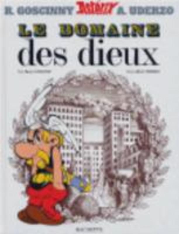 Asterix Französische Ausgabe 17 Asterix et le domaine des dieux ASTERIX, UDERZO, ALBERT, GOSCINNY, RENÉ, Hardcover
