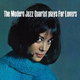 PLAYS FOR LOVERS MODERN JAZZ QUARTET, CD