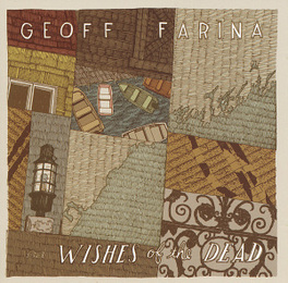 WISHES OF THE DEAD GEOFF FARINA, CD
