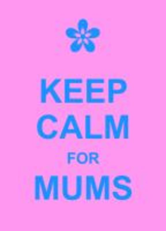 Keep Calm for Mums Hardcover