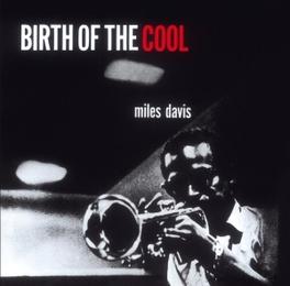 BIRTH OF THE COOL MILES DAVIS, CD